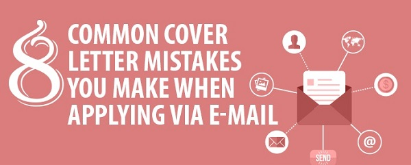 Common Cover Letter Mistakes You Make When Applying Via Email