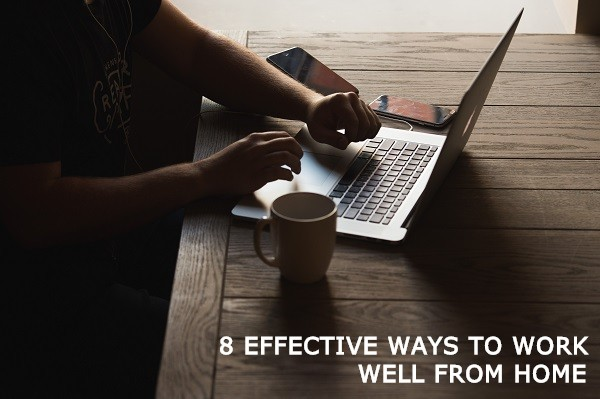 8 Tips to work well from home